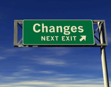 CHANGES…they happen. Adapt tothem.